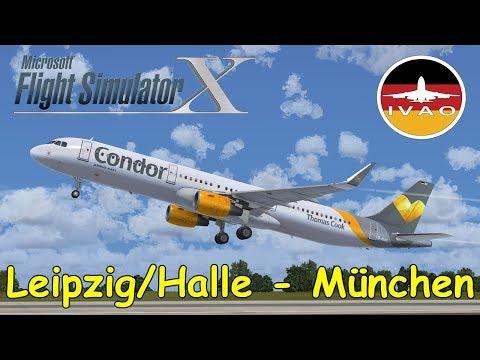 FSX | IVAO | Leipzig/Halle -  München | Condor Airbus A321 [LIVESTREAM]  | Liongamer1