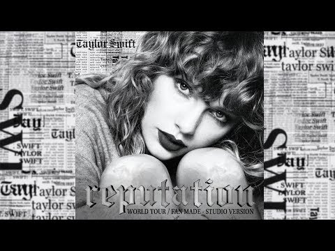 Taylor Swift - Reputation World Tour ACT 3 (Fan Made/Studio Version)