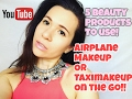 Airplane Or Taxi Makeup With 5 Beauty Products To Use!!