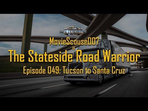 American Truck Simulator Stateside Road Warrior 049 Tucson to Santa Cruz