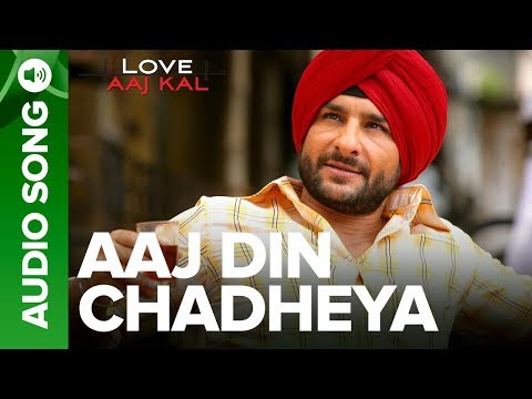 AAJ DIN CHADHEYA - Full Audio Song |  Love Aaj Kal | Saif Ali Khan & Giselli Monteiro