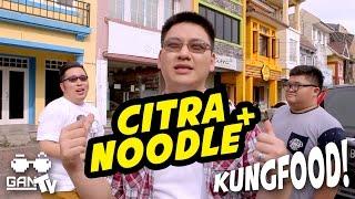 KUNGFOOD #02 Citra Noodle+ (Karawaci)