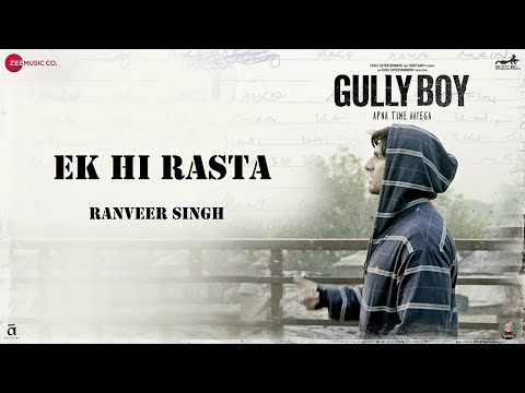 Ek Hi Rasta   Ranveer Singh   Alia Bhatt