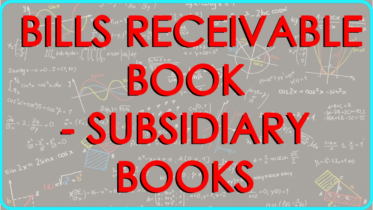CA   CPT | Bills Receivable Book   Subsidiary Books   YouTube  Bill Receivables