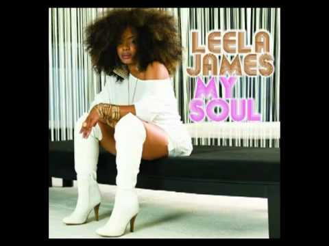 Leela James (My Soul) - Tell me you love me