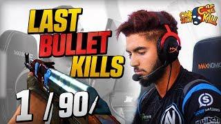 CS:GO - WHEN PROS HAVE 1 BULLET LEFT! (LAST BULLET KILLS)