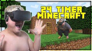 24 TIMER INDE I MINECRAFT VR