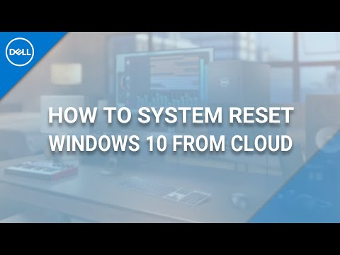 How To System Reset Windows 10 (Official Dell Tech Support)