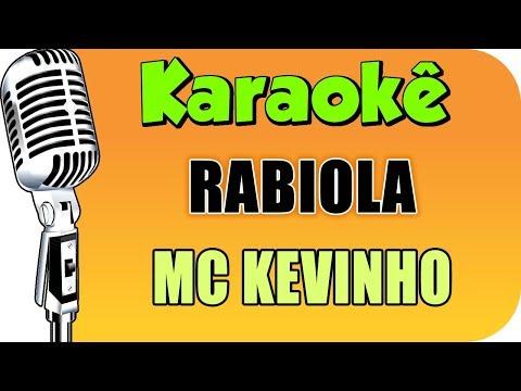 🎤 MC Kevinho - Rabiola Karaokê - Karaokê