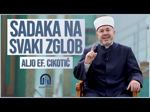 ALJO EF. CIKOTIĆ: SADAKA NA SVAKI ZGLOB @islamEDU