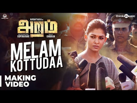 Aramm Songs | Melam Kottudaa Song with Lyrics | Nayanthara | Ghibran | Gopi Nainar