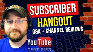 Creator Fundamentals LIVE! | SUBSCRIBER HANGOUT | CHANNEL REVIEWS - August 22nd, 2018