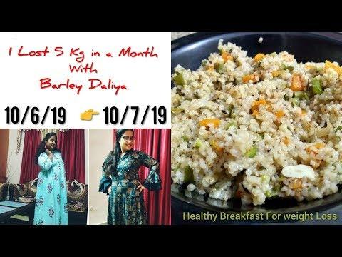 How I Lost 5Kg In A Month With Barley Dalia Barley Dalia Recipe For Weight Loss  वेट लास दलिया