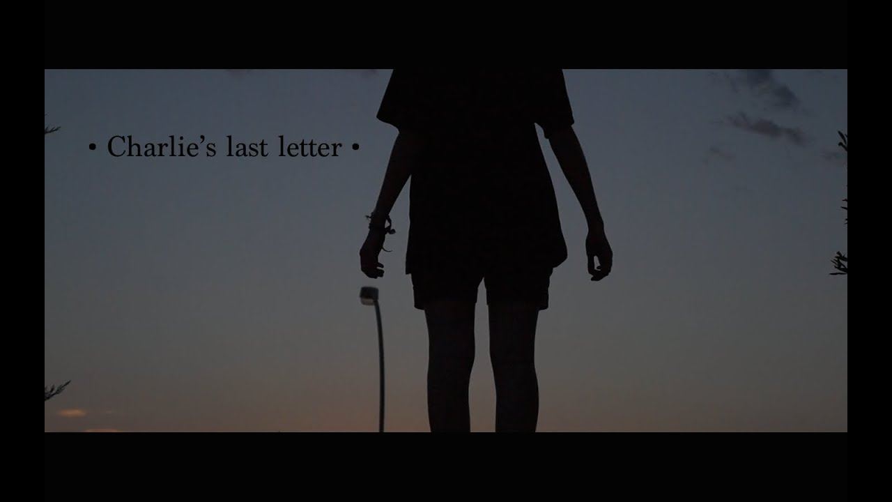 Charlie's last letter (Lazy Crown version)   YouTube