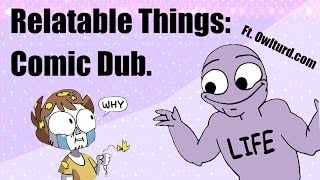 Things You Can Maybe Relate To... [PART 1] COMIC DUB -- Erold Story & OwlTurd Comix thumbnail