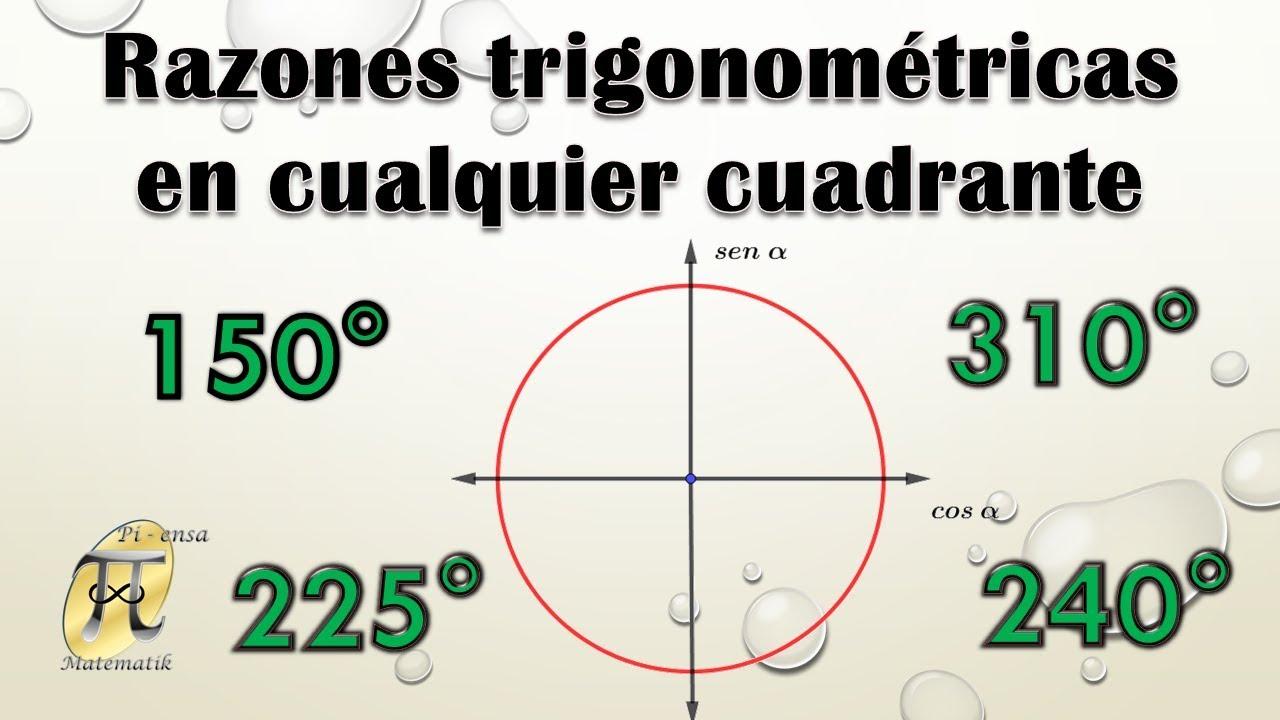 Razones Trigonométricas Para ángulos Notables En Cualquier Cuadrante Sin Calculadora Youtube
