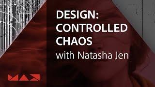 Design: Controlled Chaos with Natasha Jen | Adobe Creative Cloud
