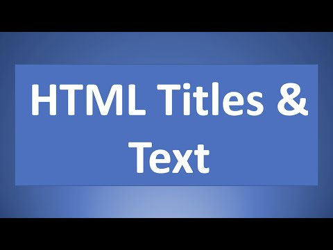 HTML Titles And Text  | Web Programming