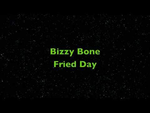 Bizzy Bone Fried Day HD HQ