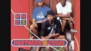 Partners N Crime-The Blunt is mine BigBoy Records 1994