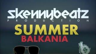 SkennyBeatz - Summer Balkania