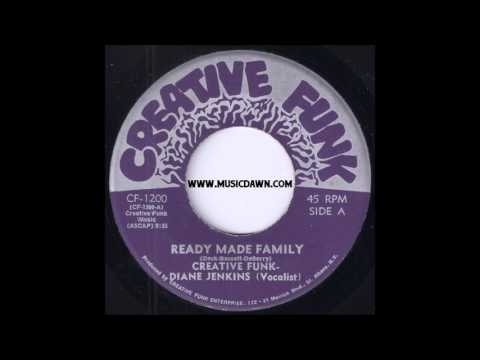 Creative Funk ft. Diane Jenkins - Ready Made Family [Creative Funk] 1972 Sweet Soul 45