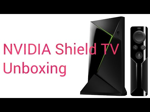 NVIDIA Shield TV - Unboxing and Review