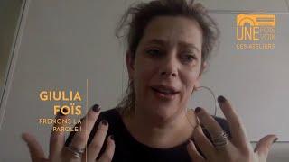 Masterclass Giulia Foïs | Les ateliers Une fois, une voix