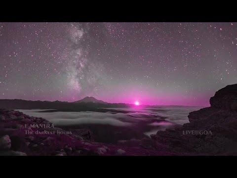 E-MANTRA - The darkest hours