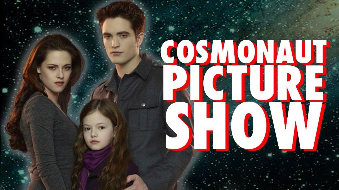 Twilight Breaking Dawn - Cosmonaut Picture Show