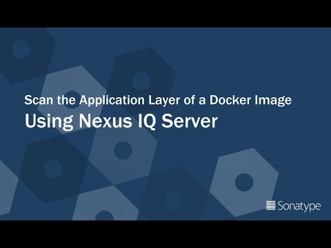 DevSecOps Delivered: Scan a Docker Image with Nexus IQ