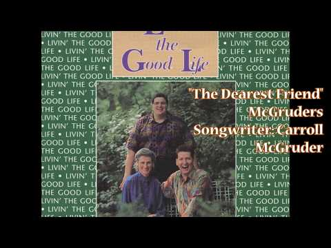 """The Dearest Friend"" – McGruders (1992)"