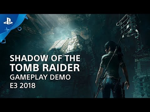 Shadow Of The Tomb Raider Gameplay Demo Playstation Live From E3 2018 Youtube