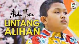 Arda Tatu - Lintang Alihan (Official Music Video)