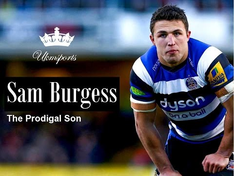 Sam Burgess - The Prodigal Son | 2015