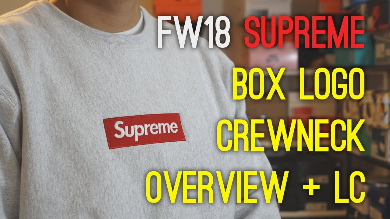 71eedc39404 Supreme F/W18 Box Logo Crewneck Overview + Legit Check Guide + On Body