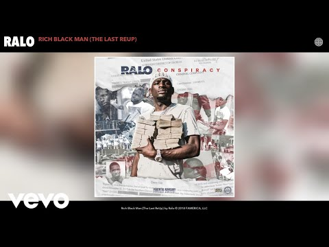 Ralo - Rich Black Man (The Last ReUp) (Audio)
