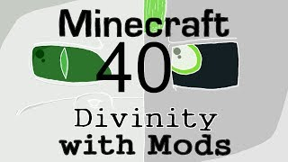 Minecraft: Divinity with Mods(40): Twilight Tower Part 1
