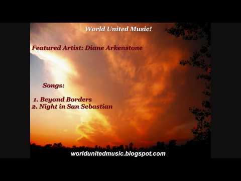 Diane Arkenstone - Beyond Borders & Night in San Sebastian