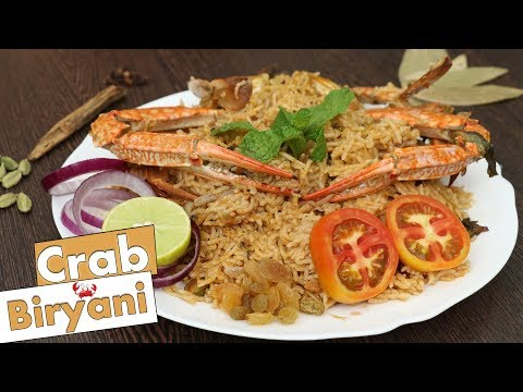 How To Cook Crab Biryani  - Supreme Delicacy For Sea-Food Lovers