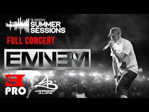 Eminem Live at Glasgow Summer Sessions 2017 (Full Multicam Concert by Eminem.Pro x 4street4life)