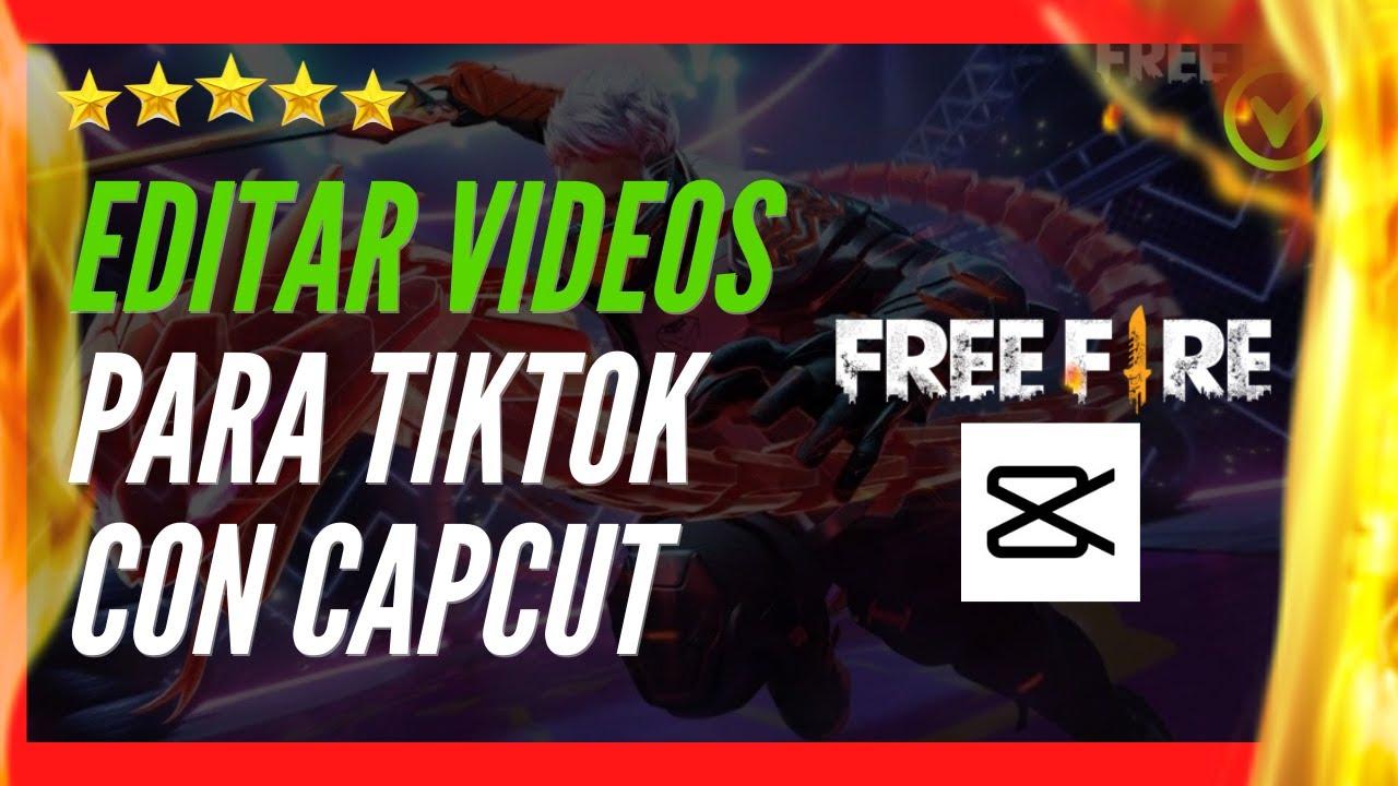 ✅🥇 Cómo EDITAR VIDEOS de FREE FIRE para TIK TOK con CAPCUT 2021 ✅🔴 Editar Videos de FREE FIRE FÁCIL!