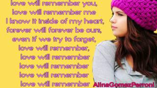 Selena Gomez - Love Will Remember (Lyrics) (Pitch and speed changed)