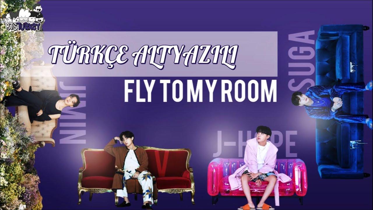 BTS - Fly To My Room/내 방을 여행하는 법 (Türkçe Altyazılı)