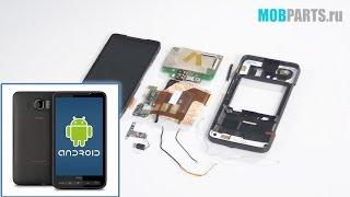 HTC HD2 ЯК РОЗІБРАТИ, РЕМОНТ І СКЛАДАННЯ