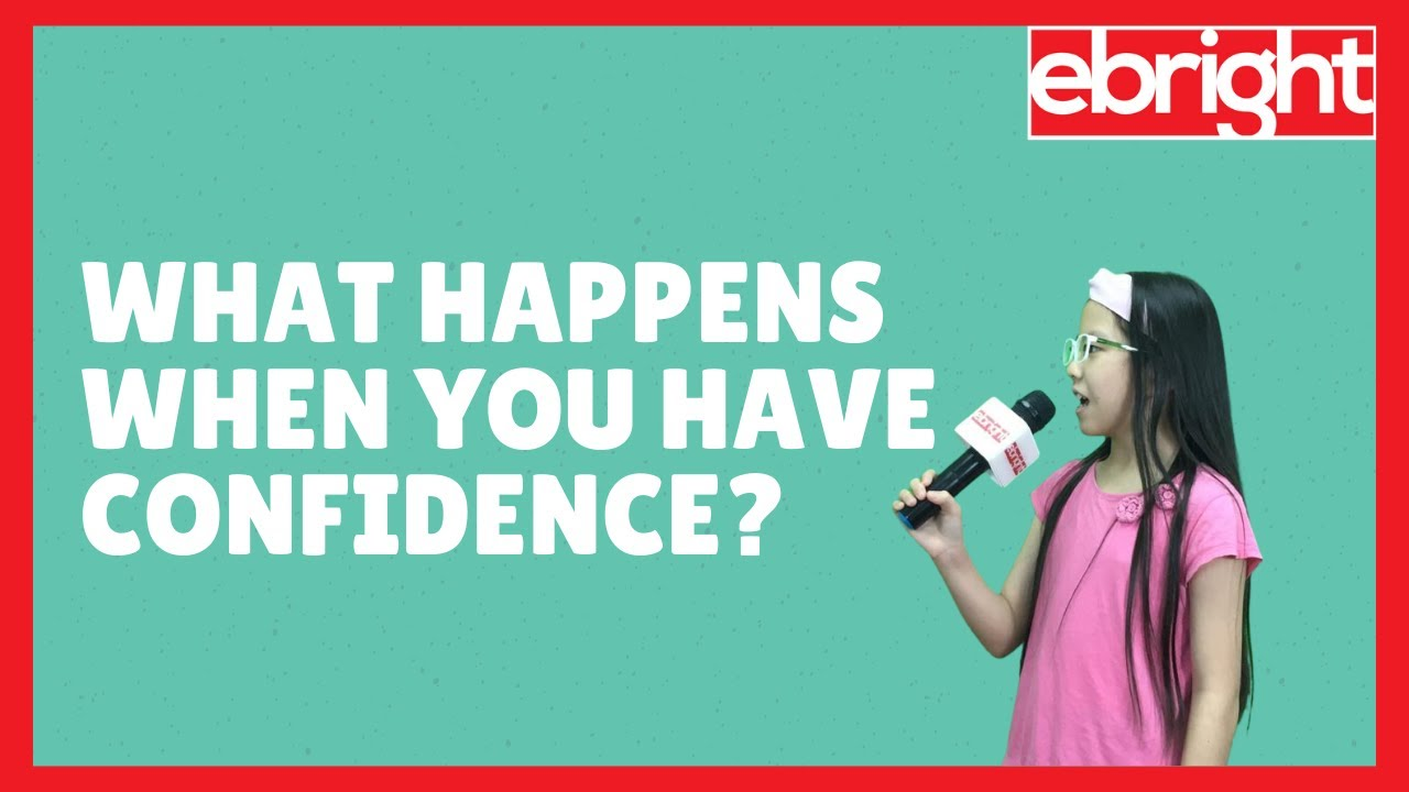 What Kids Say | What Can You Do When You Have Confidence?