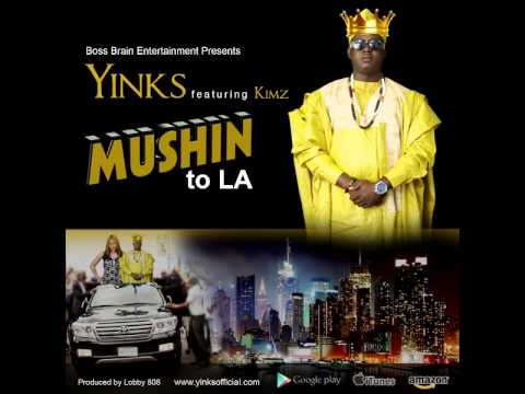 Yinks feat Kimz Mushin to L A Produced  Lob 808  Mp3 Available On iTunes