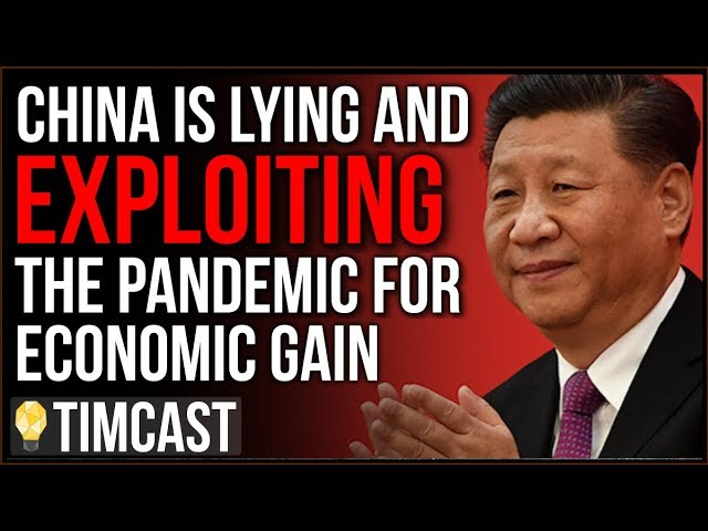 China LIED In Order To Extract Critical Medical Supplies, Launches Propaganda Campaign To Exploit Us