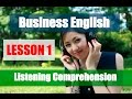 Business English Listening Comprehension Practice - Lesson 1