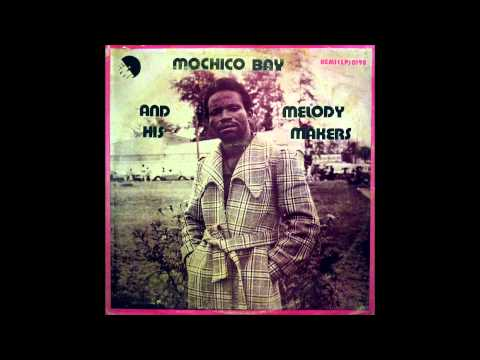 Mochico Bay and his Melody Makers - ORUE  (full album)